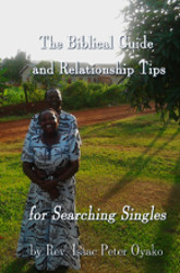 The Biblical Guide and Relationship Tips for Searching Singles